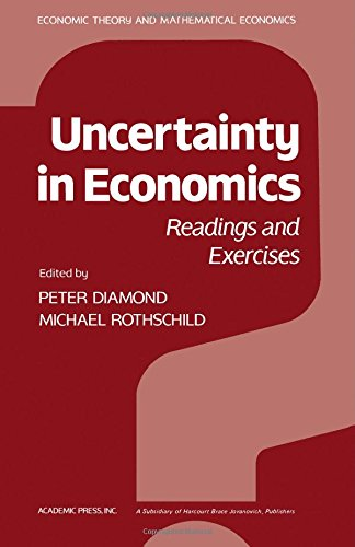 9780122148507: Uncertainty in Economics: Economic Theory, Econometrics and Mathematical Economics (Economic theory and mathematical economics)