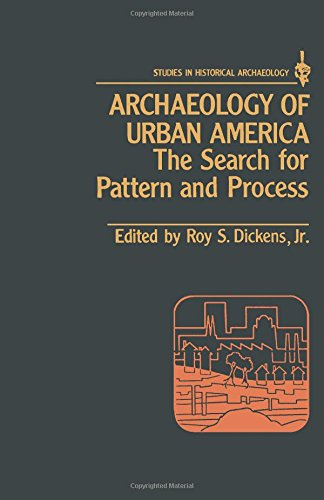 9780122149801: Archaeology of Urban America: The Search for Pattern and Process (Studies in Historical Archaeology)