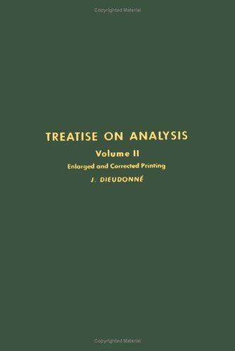 9780122155024: Treatise on Analysis: v. 2 (Pure & Applied Mathematics)