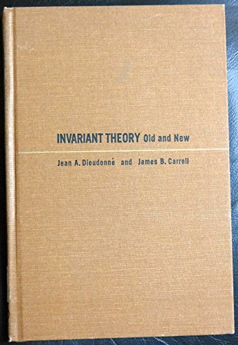 9780122155406: Invariant Theory Old and New