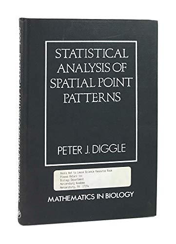 9780122158506: Statistical Analysis of Spatial Point Patterns (Mathematics in Biology)