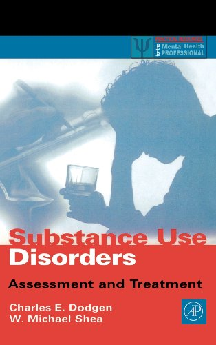 9780122191602: Substance Use Disorders: Assessment and Treatment (Practical Resources for the Mental Health Professional)