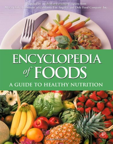 9780122198038: Encyclopedia of Foods: A Guide to Healthy Nutrition