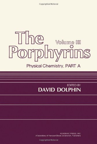 9780122201035: The Porphyrins, Vol. 3: Physical Chemistry, Part A