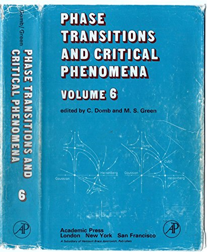 9780122203060: Phase Transitions and Critical Phenomena. Volume 6