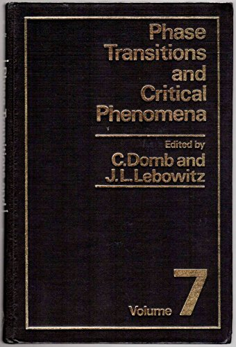 9780122203077: Phase Transitions and Critical Phenomena: v.7: Vol 7