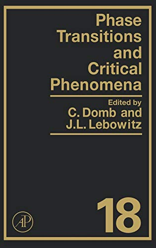 9780122203183: PHASE TRANS & CRIT PHENOMENA V18 (Phase Transitions and Critical Phenomena)