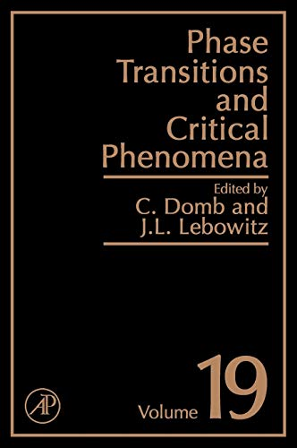 9780122203190: Phase Transitions and Critical Phenomena, Volume 19
