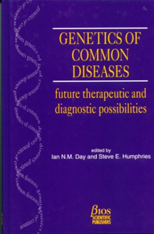 9780122204364: Genetics of Common Diseases: Future Therapeutic and Diagnostic Possibilities (Human Molecular Genetics)