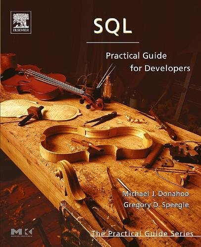 9780122205316: SQL: Practical Guide for Developers (The Practical Guides)