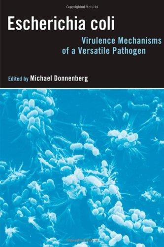 9780122207518: Escherichia Coli: Virulence Mechanisms of a Versatile Pathogen