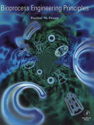9780122208553: Bioprocess Engineering Principles