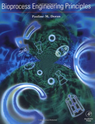 9780122208560: Bioprocess Engineering Principles