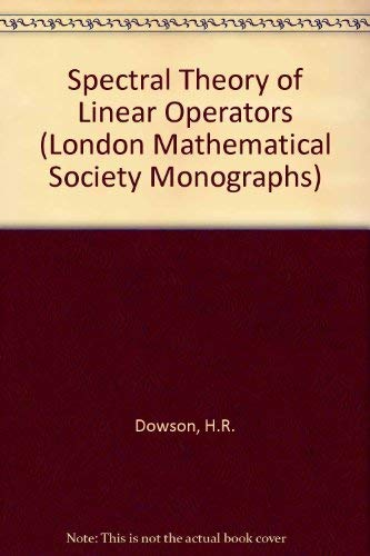 9780122209505: Spectral Theory of Linear Operators (London Mathematical Society Monographs)
