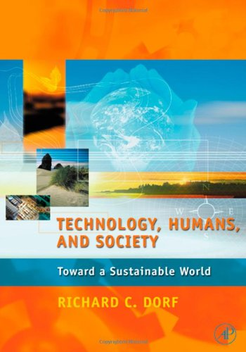 9780122210907: Technology, Humans, and Society: Toward a Sustainable World