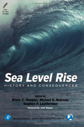 9780122213458: Sea Level Rise, Volume 75: History and Consequences (International Geophysics)