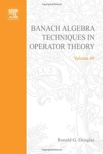 9780122213502: Banach Algebra Techniques in Operator Theory (Pure and Applied Mathematics)