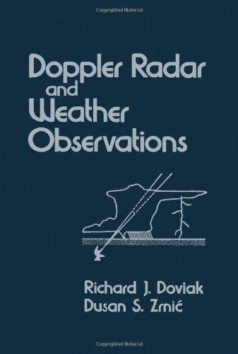 9780122214202: Doppler Radar and Weather Observations