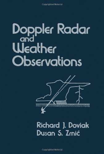 9780122214202: Doppler Radar and Weather Observations
