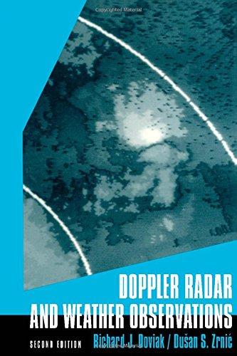 9780122214226: Doppler Radar & Weather Observations, Second Edition