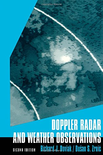 9780122214226: Doppler Radar & Weather Observations, Second Edition