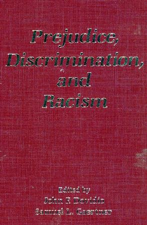 Prejudice, Discrimination, and Racism: Dovidio, John F.