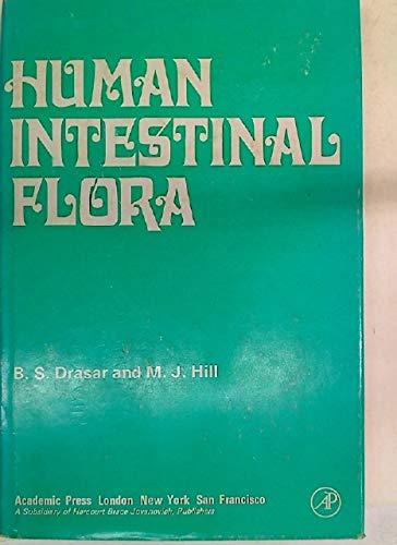 Human Intestinal Flora: Drasar, B. S.