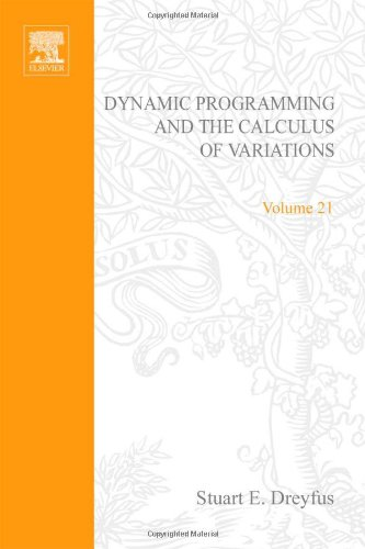 9780122218507: Dynamic programming and the calculus of variations, Volume 21 (Mathematics in Science and Engineering)