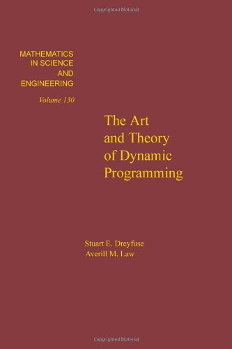 9780122218606: The art and theory of dynamic programming, Volume 130 (Mathematics in Science and Engineering)