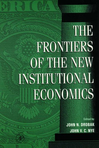 9780122222405: Frontiers of the New Institutional Economics