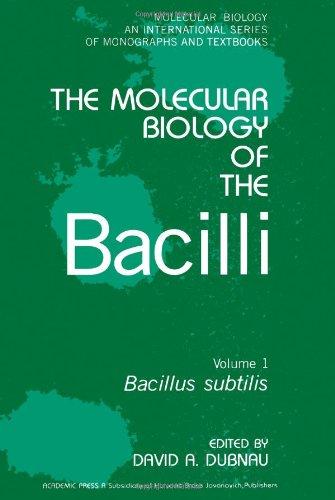 Molecular Biology of the Bacilli: Bacillus Subtilis v. 1 (Molecular Biology Monographs)