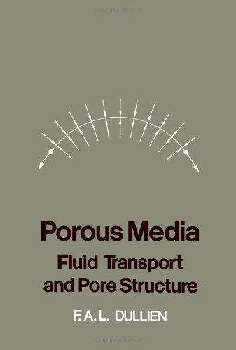9780122236501: Porous Media: Fluid Transport and Pore Structure