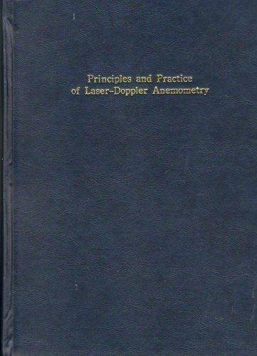 Principles and Practice of Laser Doppler Anemometry: Durst, Franz und