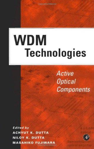 9780122252617: WDM Technologies: Active Optical Components (Optics and Photonics)