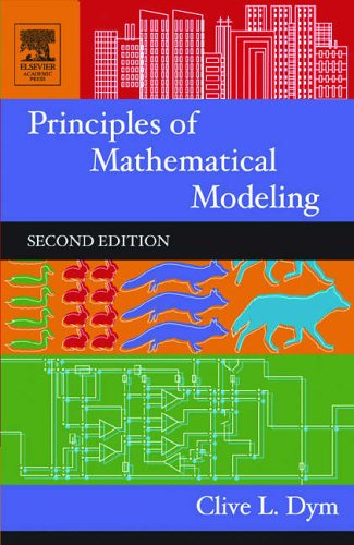 9780122265518: Principles of Mathematical Modeling