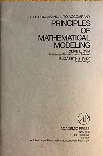 9780122265600: Solutions manual to accompany Principles of mathematical modeling