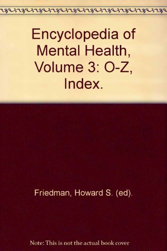9780122266782: Encyclopedia of Mental Health, Volume 3: O-Z, Index.