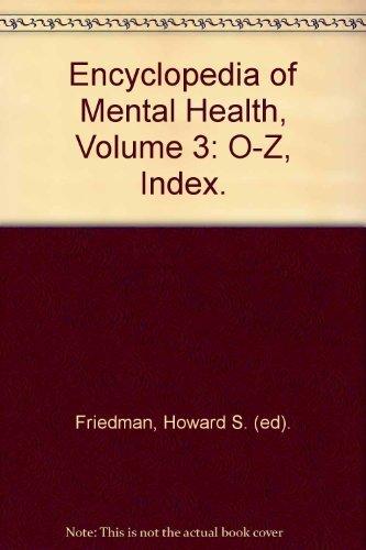 9780122266782: Encyclopedia of Mental Health, Volume 3: O-Z, Index.
