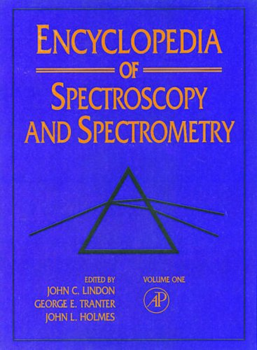 9780122266805: Encyclopedia of Spectroscopy and Spectrometry
