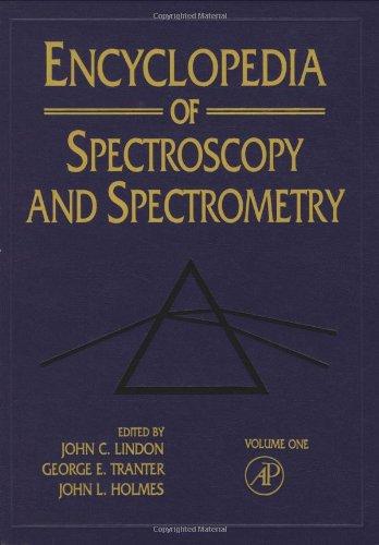 9780122266805: Encyclopedia of Spectroscopy and Spectrometry