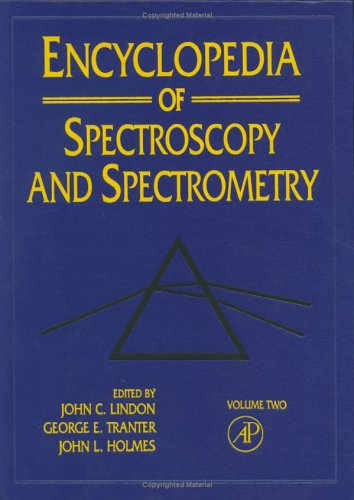 9780122266829: Encyclopedia Of Spectroscopy And Spectrometry: 2