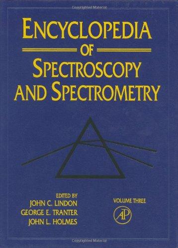 9780122266836: Encyclopedia Of Spectroscopy And Spectrometry: 3