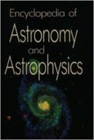 9780122266904: Encyclopedia of Astronomy and Astrophysics