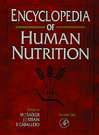 Encyclopedia of Human Nutrition: 001: Benjamin Caballero, James
