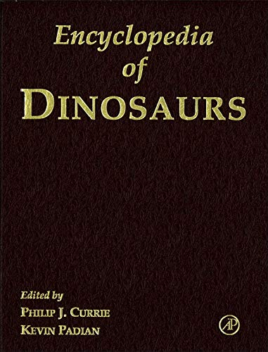 9780122268106: Encyclopedia of Dinosaurs