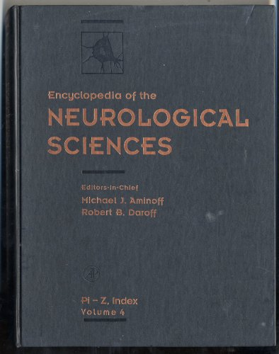 9780122268748: Encyclopedia of the Neurological Sciences (Volume # 4) [Hardcover] by Aminoff...