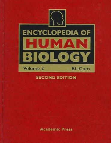 9780122269721: Encyclopedia of Human Biology: Bi-Com: 2
