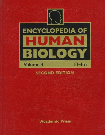 9780122269745: ENCYCLOPEDIA OF HUMAN BIOLOGY, VOLUME 4, 2ND EDITION: FL-IM