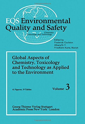 9780122270031: Environmental Quality and Safety: v. 3: Global Aspects of Chemistry, Toxicology and Technology as Applied to the Environment