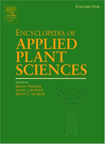 9780122270505: Encyclopedia of Applied Plant Sciences, Three-Volume Set